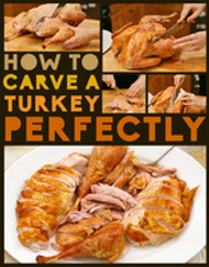 How To Carve A Turkey Perfectly