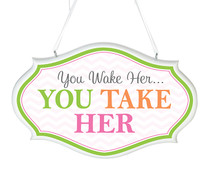 You Wake Her Nursery Sign Pink
