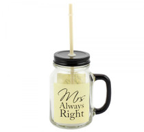 Mrs. Always Right Mason Jar