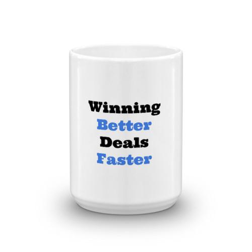 Winning Better Deals Faster Mug