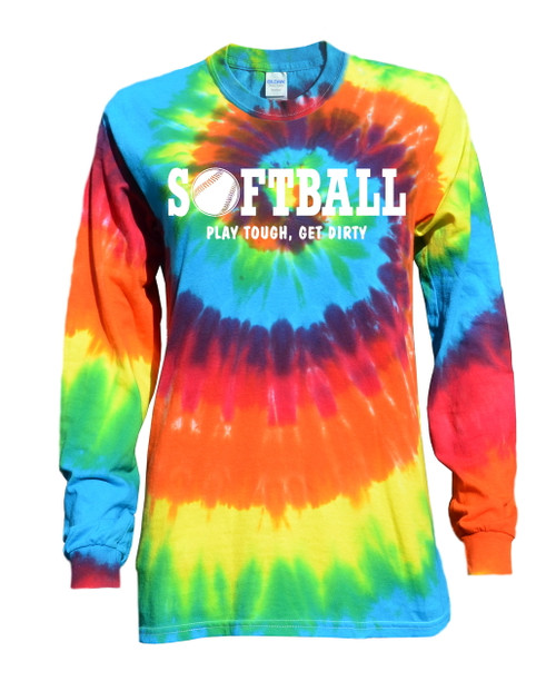 "Softball Tie Dye Rainbow Long Sleeve ""Play Tough Get Dirty"" White Logo"