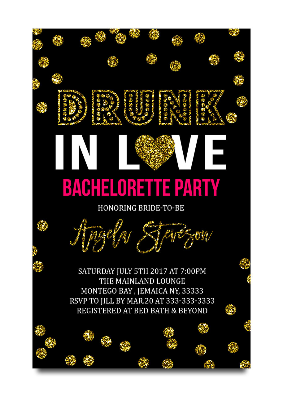 Bachelorette party invitation drunk in love
