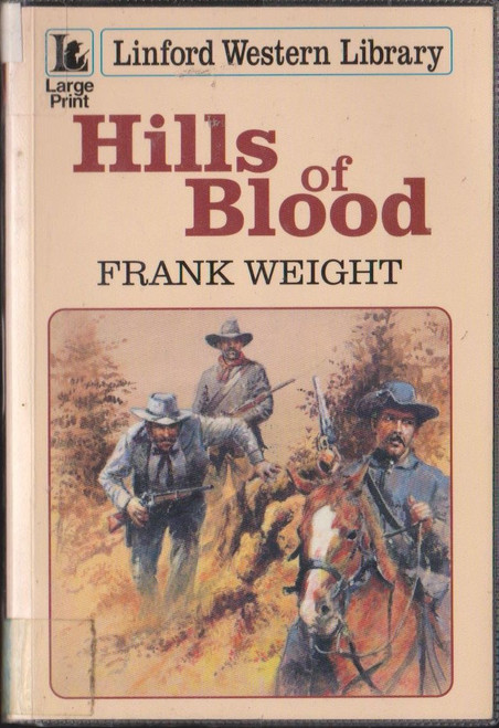Weight, Frank / Hills of Blood