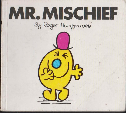 Mr Men and Little Miss, Mr. Mischief