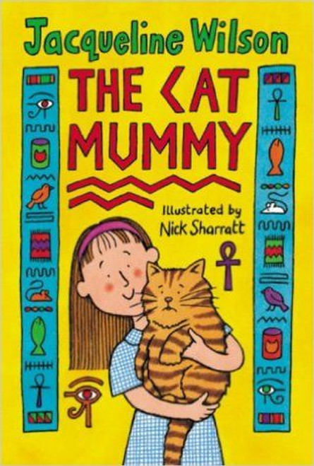 Wilson, Jacqueline / The Cat Mummy