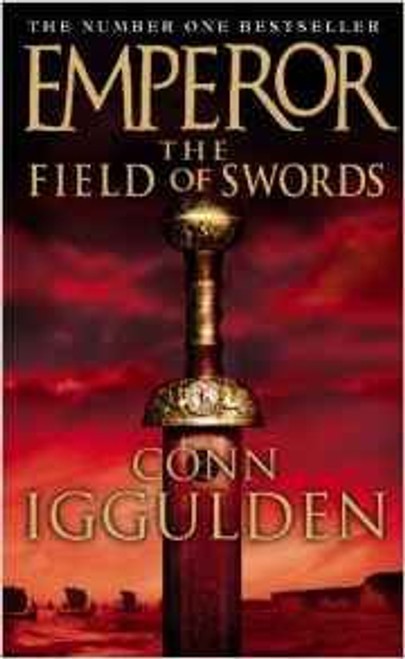 Iggulden, Conn / Emperor The Field of Swords