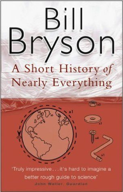 Bryson, Bill / A Short History Of Nearly Everything