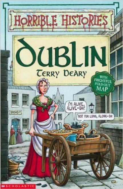 Deary, Terry / Horrible Histories: Dublin