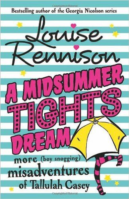 Rennison, Louise / A Midsummer Tights Dream