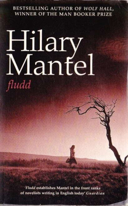 Mantel, Hilary / Fludd