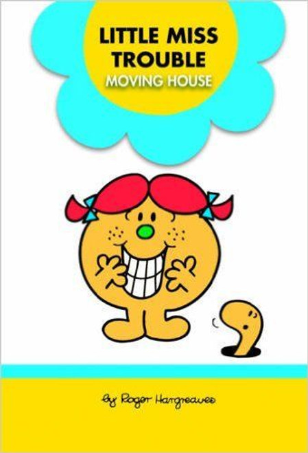 Mr Men and Little Miss, Little Miss Trouble Moving House