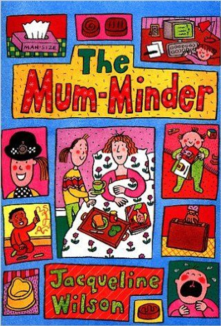 Wilson, Jacqueline / The Mum-Minder