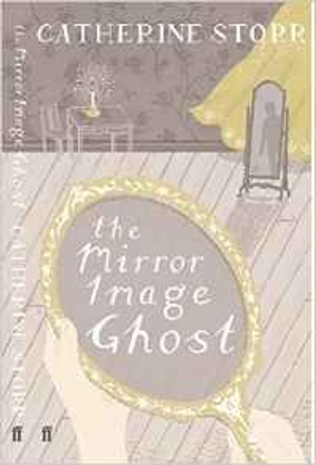Storr, Catherine / The Mirror Image Ghost