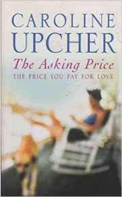 Upcher, Caroline / The Asking Price