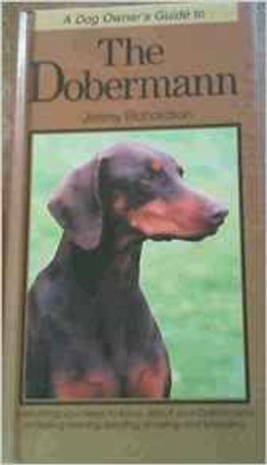 Richardson, Jimmy / Dog Owner's Guide to the Dobermann