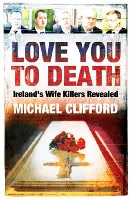 Clifford, Michael / Love You to Death