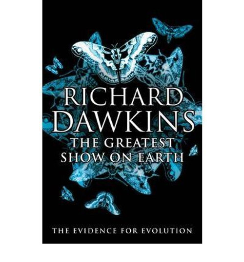 Dawkins, Richard / The Greatest Show on Earth : The Evidence for Evolution (Large Paperback)