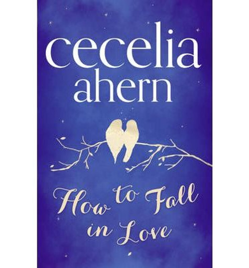 Ahern, Cecelia / How to Fall in Love (Large Paperback)