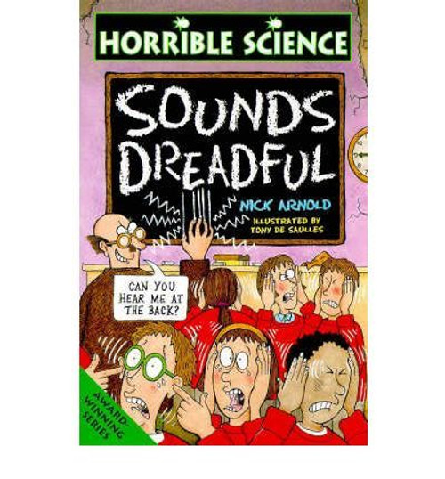 Arnold, Nick / Horrible Science: Sounds Dreadful