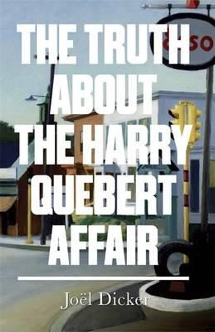 Dicker, Joel / The Truth About the Harry Quebert Affair (Large Paperback)