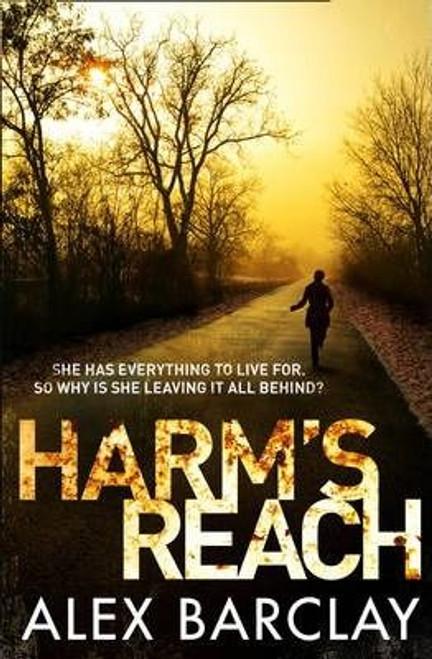 Barclay, Alex / Harm's Reach