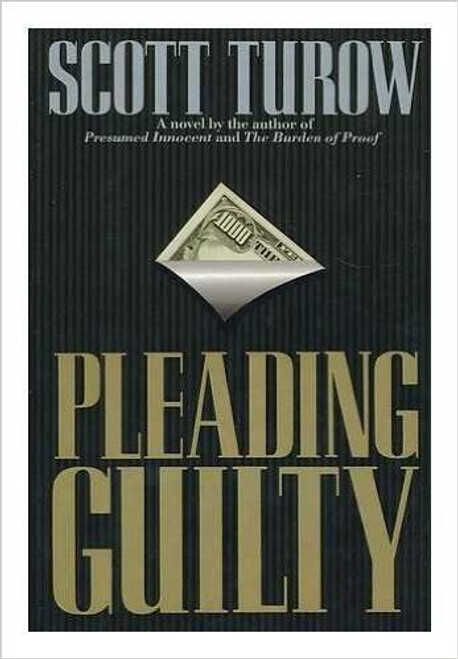 Turow, Scott / PLEADING GUILTY (Large Hardback)
