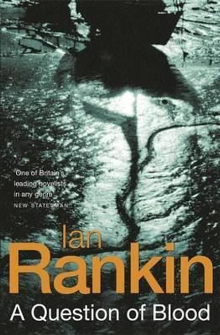 Rankin, Ian / A Question of Blood (Large Hardback)