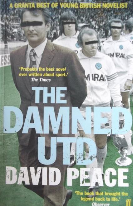 Peace, David / The Damned United