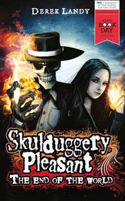 Landy, Derek / Skulduggery Pleasant: The End of the World ( A Skulduggery Novella )