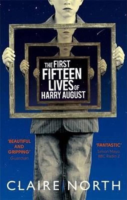 North, Claire / The First Fifteen Lives of Harry August