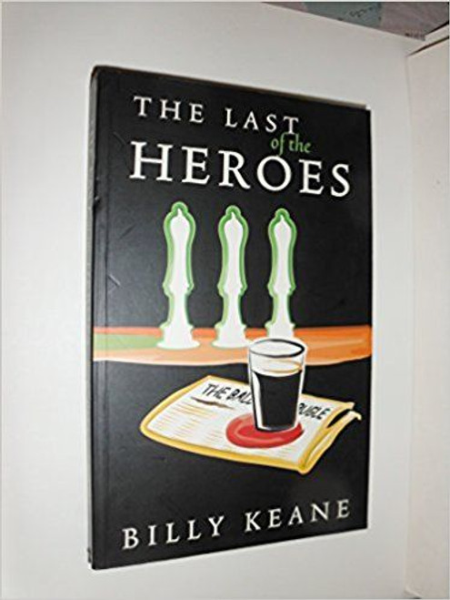 Keane, Billy / The Last of the Heroes (Large Paperback)