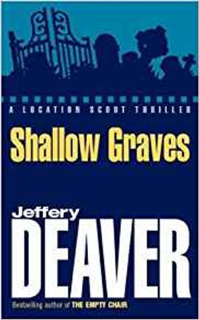 Deaver, Jeffery / Shallow Graves