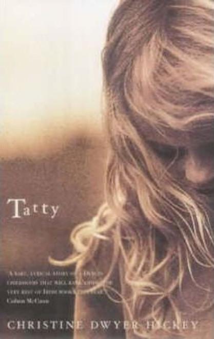 Dwyer Hickey, Christine / Tatty