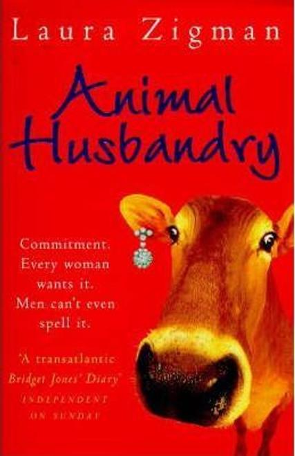 Zigman, Laura / Animal Husbandry