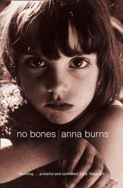 Burns, Anna / No Bones