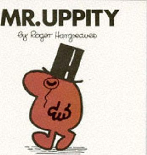 Mr Men and Little Miss, Mr.Uppity