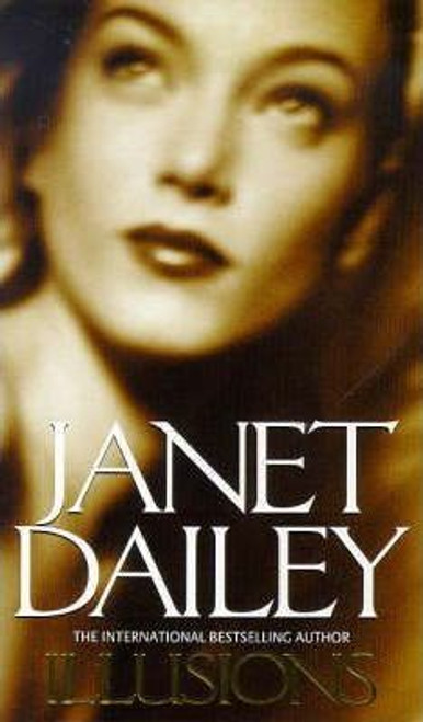 Dailey, Janet / Illusions