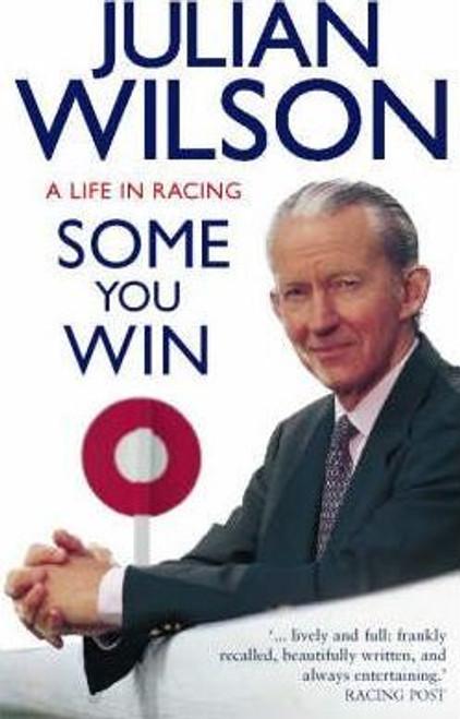 Wilson, Julian / Some You Win