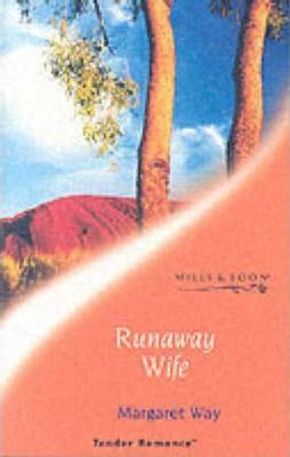 Mills & Boon / Tender Romance / Runaway Wife