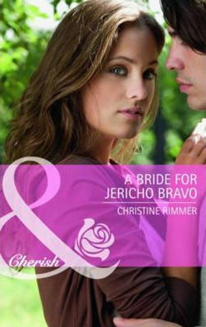 Mills & Boon / Cherish / A Bride for Jericho Bravo