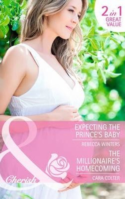 Mills & Boon / Cherish / 2 in 1 / Expecting the Prince's Baby