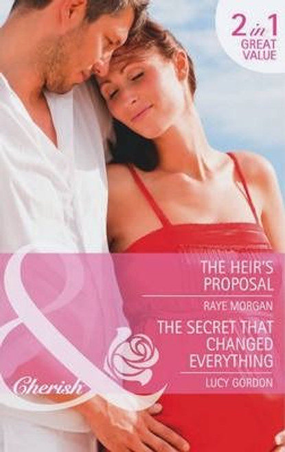 Mills & Boon / Cherish / 2 in 1 /  The Heir's Proposal & The Secret That Changed Everything