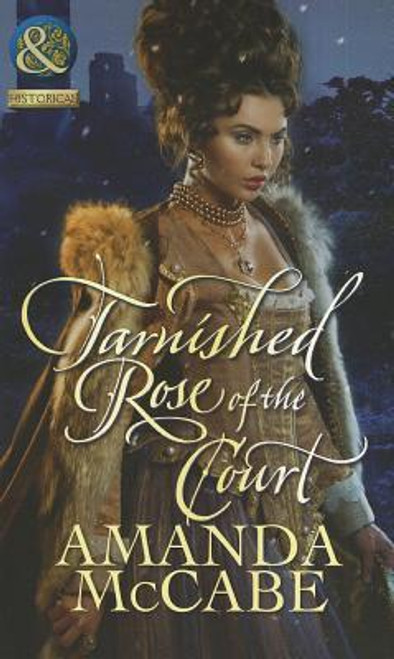 Mills & Boon / Historical / Tarnished Rose of the Court