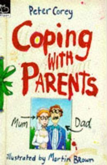 Corey, Peter / Coping with Parents