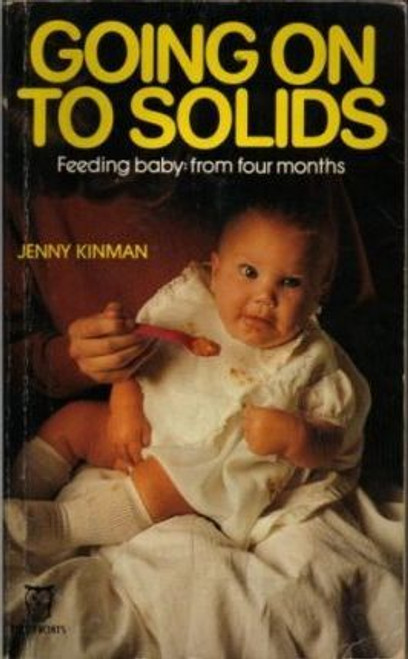 Going on to Solids: Feeding Baby - From Four Months
