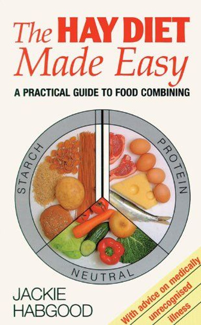 Habgood, Jackie / The Hay Diet Made Easy: A Practical Guide to Food Combining
