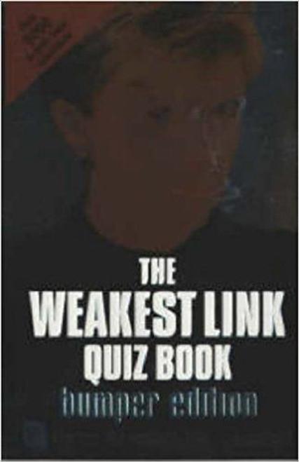 "The ""Weakest Link"" Quiz Book: Bumper Edition"