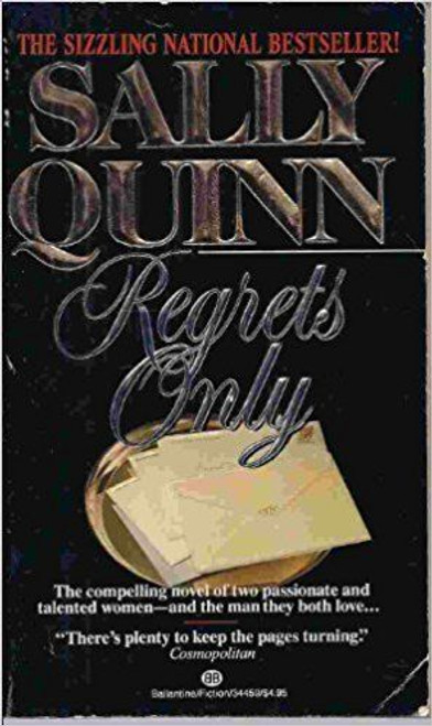 Quinn, Sally / Regrets Only