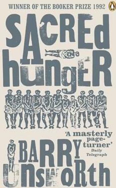 Unsworth, Barry / Sacred Hunger