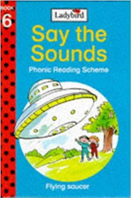 ladybird / Flying Saucer (Say the Sounds Phonic Reading Scheme)